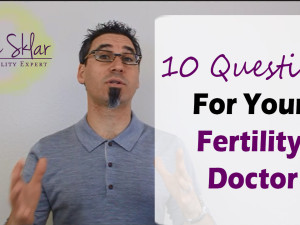 10 Questions you should ask to your Fertility Doctor