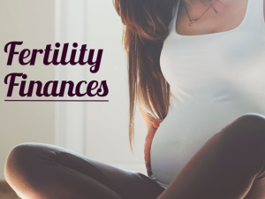 How to Finance Fertility Treatments?