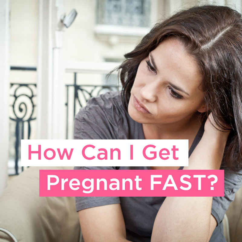 how-can-i-get-pregnant-fast