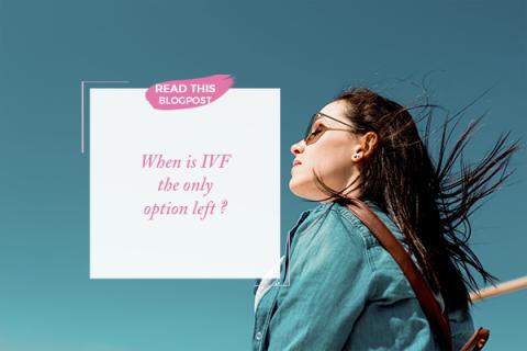 IVF Only Option Left