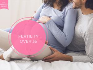 Fertility Over 35 | Advance Maternal Age