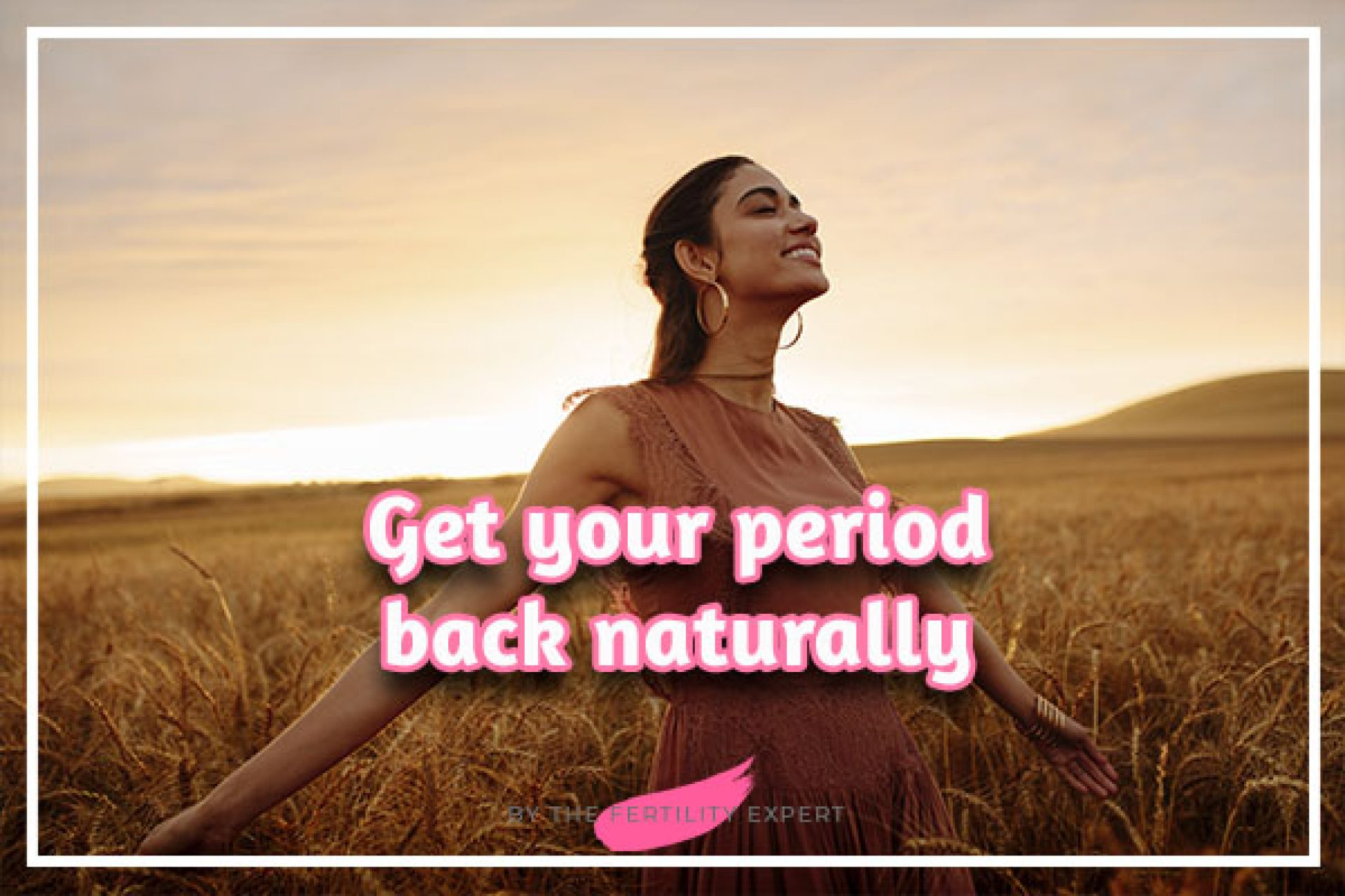 Get your period back naturally